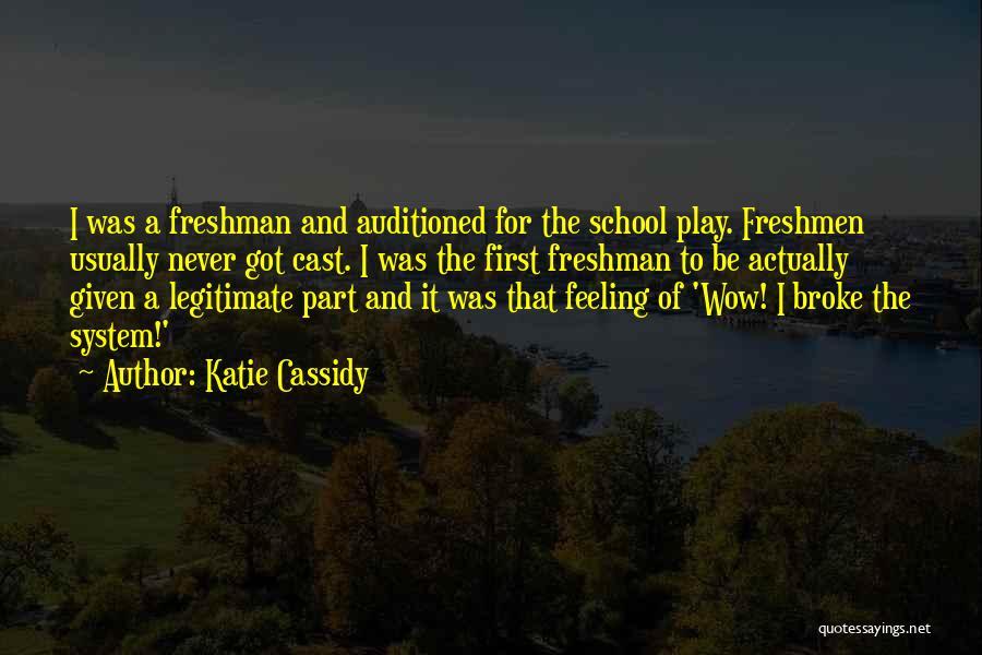 Katie Cassidy Quotes 1599421