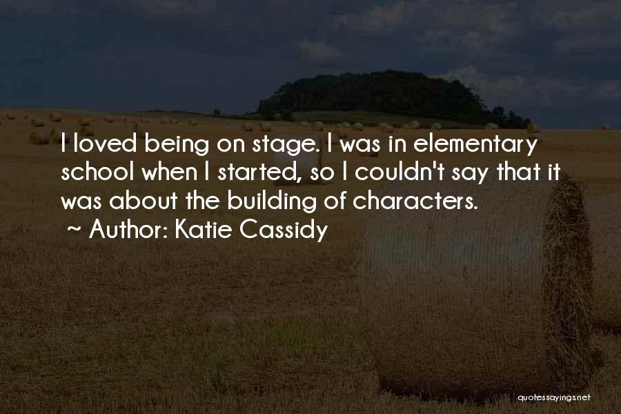 Katie Cassidy Quotes 194174