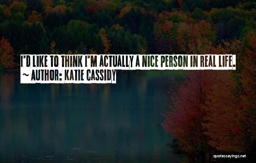 Katie Cassidy Quotes 2006102