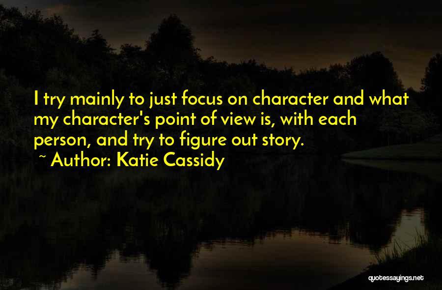 Katie Cassidy Quotes 2069529