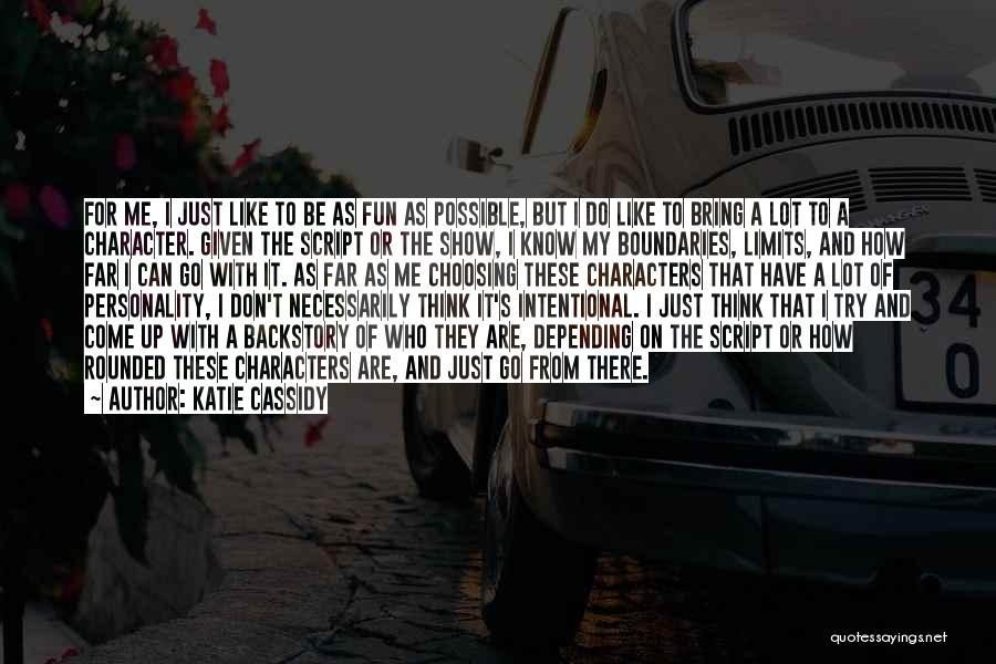 Katie Cassidy Quotes 2140626