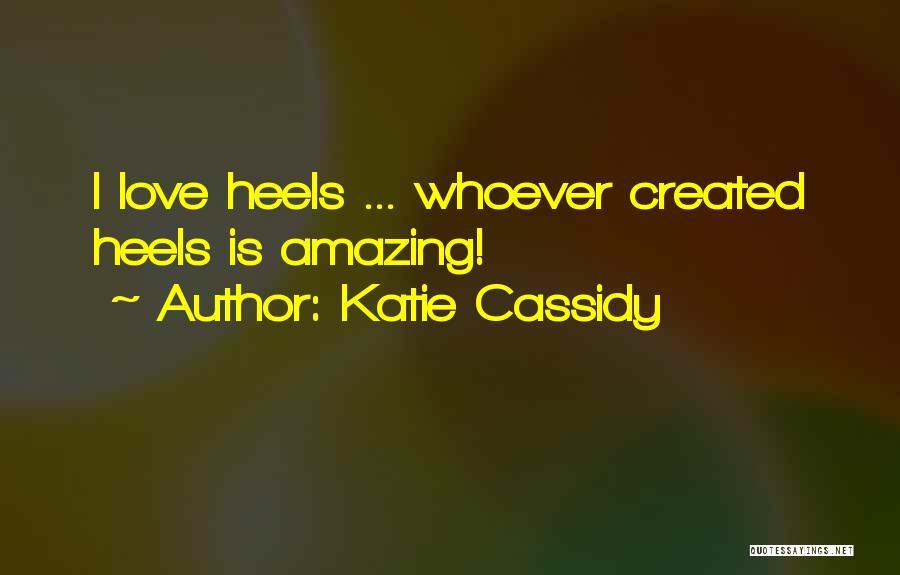 Katie Cassidy Quotes 2209847