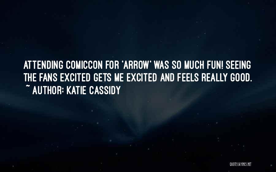 Katie Cassidy Quotes 256334