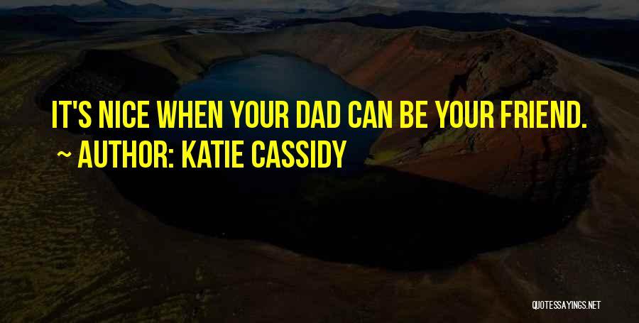 Katie Cassidy Quotes 316689