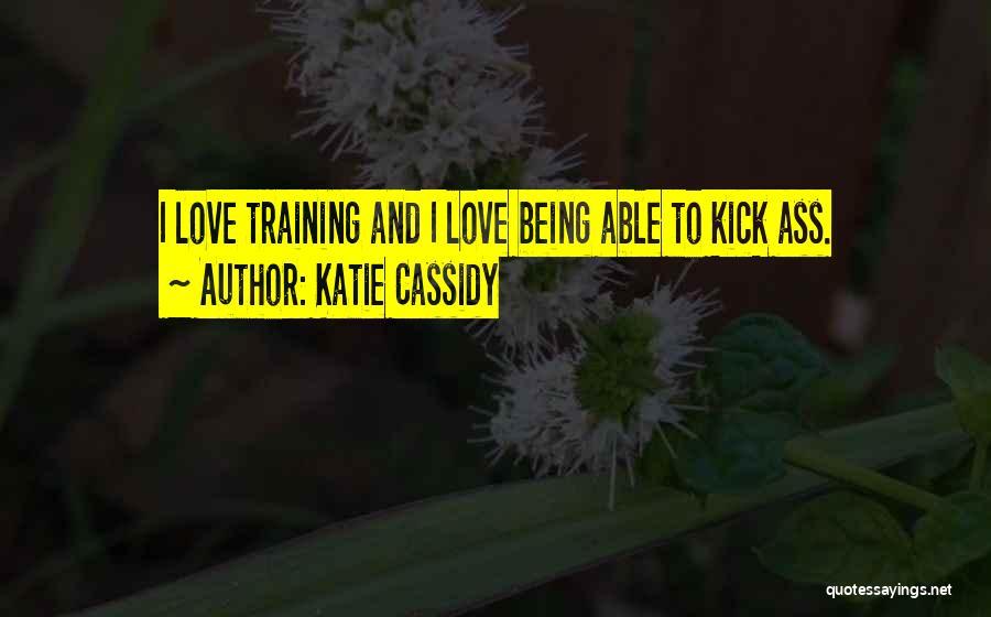 Katie Cassidy Quotes 323019