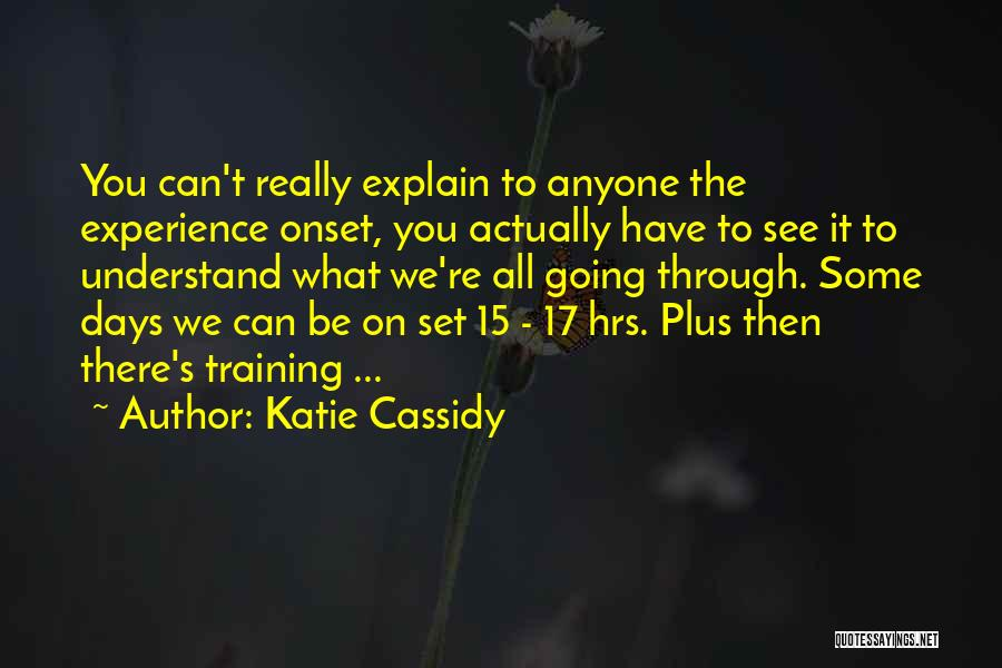 Katie Cassidy Quotes 603847