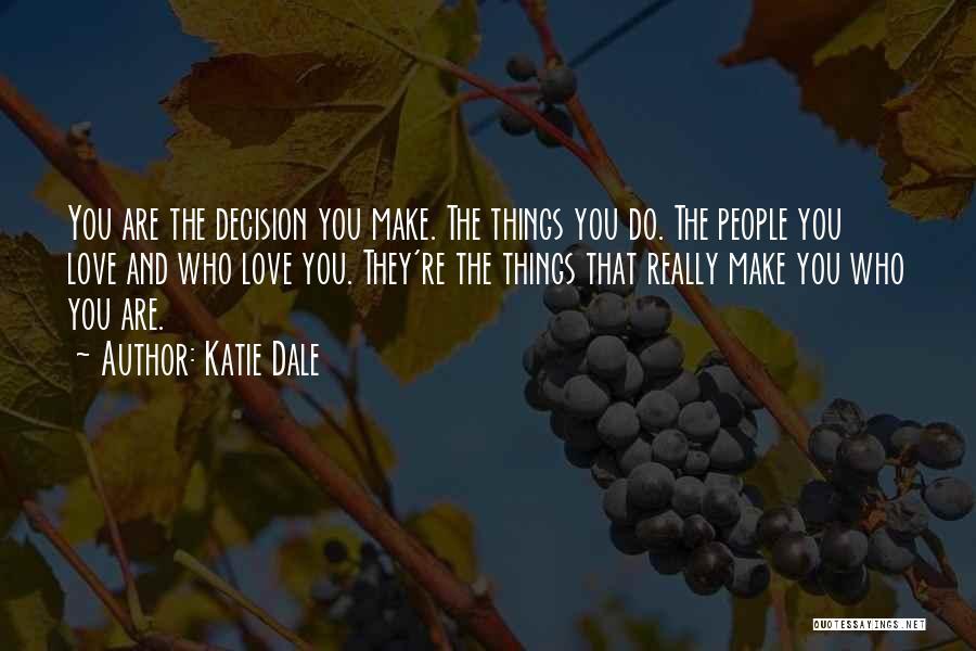 Katie Dale Quotes 2027228