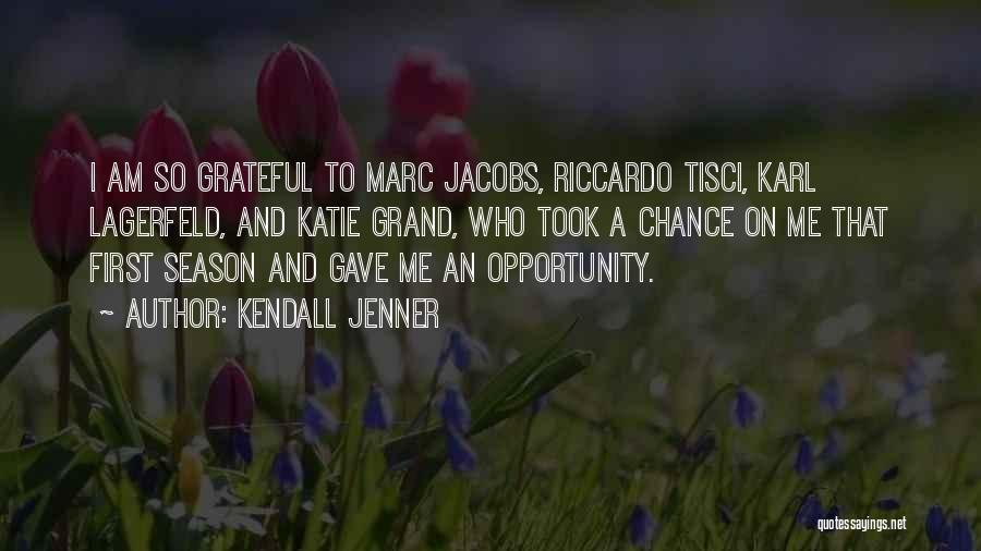 Katie Grand Quotes By Kendall Jenner