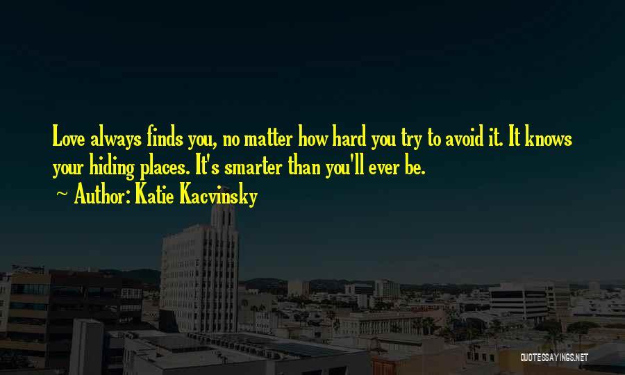 Katie Kacvinsky Quotes 1004359