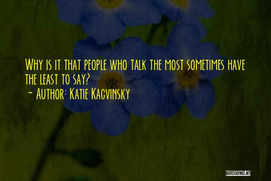 Katie Kacvinsky Quotes 1066295