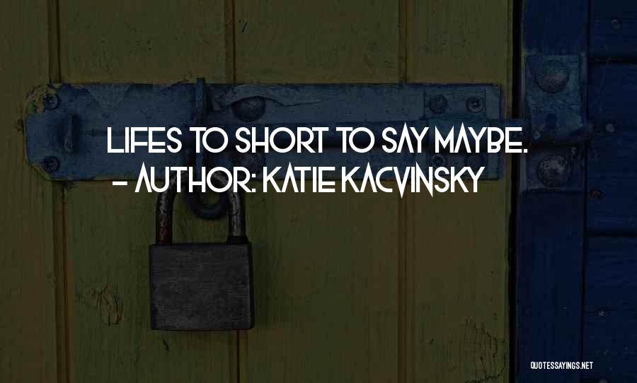 Katie Kacvinsky Quotes 1098434