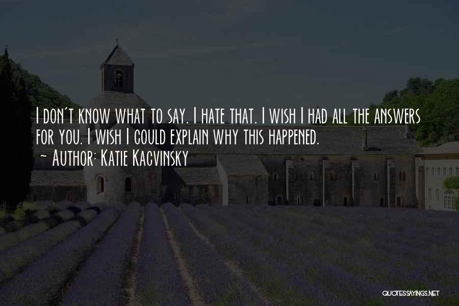 Katie Kacvinsky Quotes 1196980