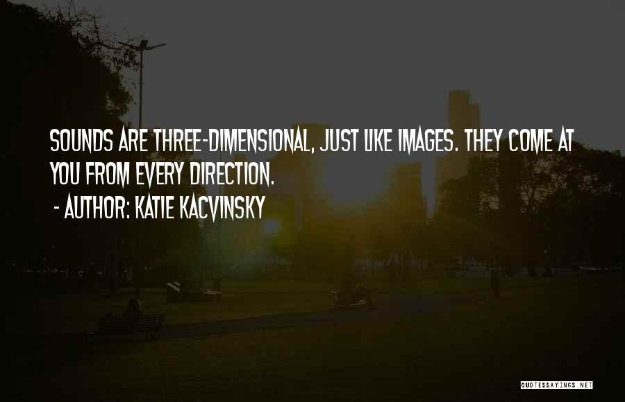 Katie Kacvinsky Quotes 1432846
