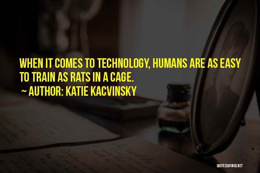Katie Kacvinsky Quotes 1434393