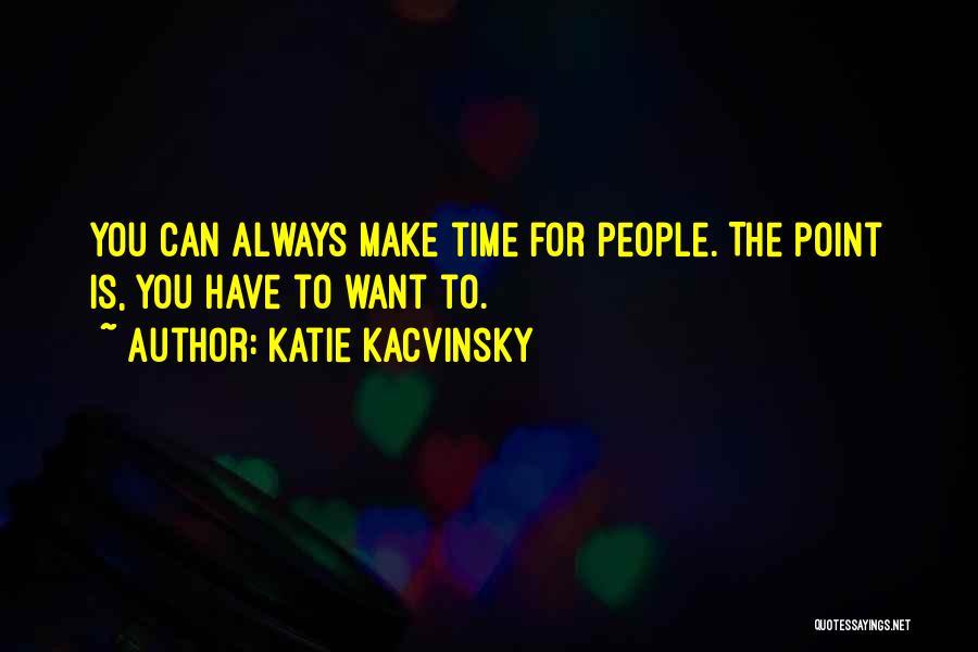 Katie Kacvinsky Quotes 1799197