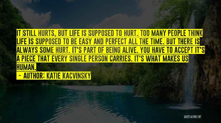 Katie Kacvinsky Quotes 1851603