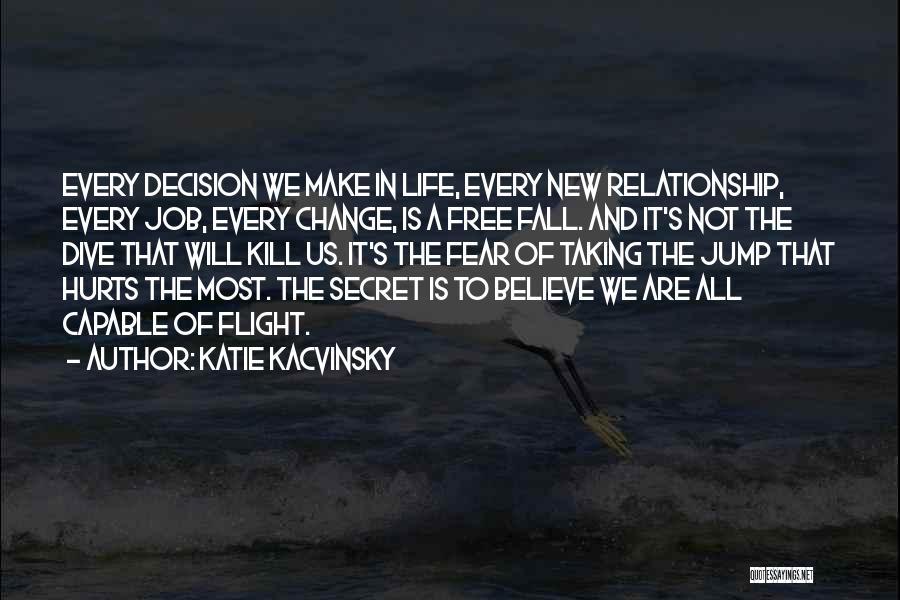Katie Kacvinsky Quotes 1877714