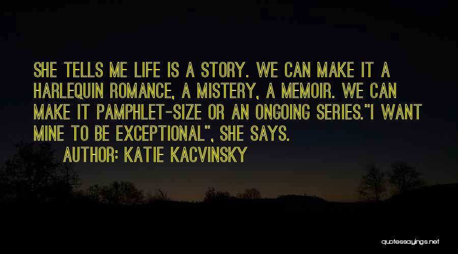 Katie Kacvinsky Quotes 1889711