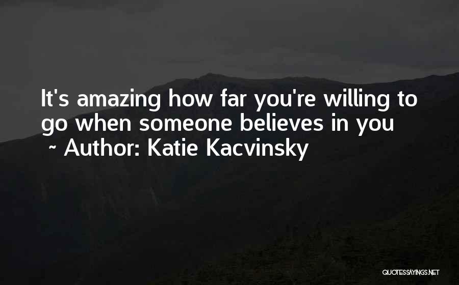 Katie Kacvinsky Quotes 1917118