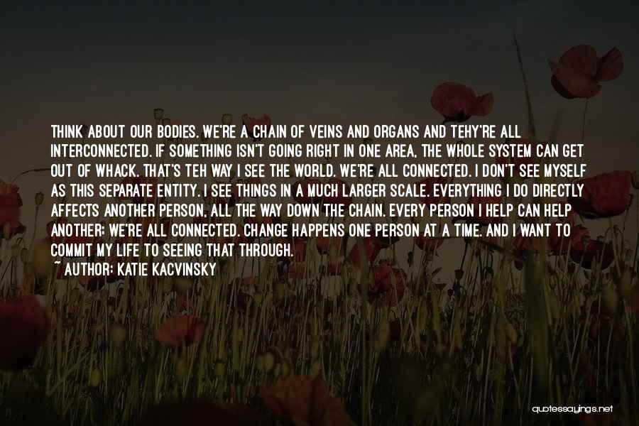 Katie Kacvinsky Quotes 2140190