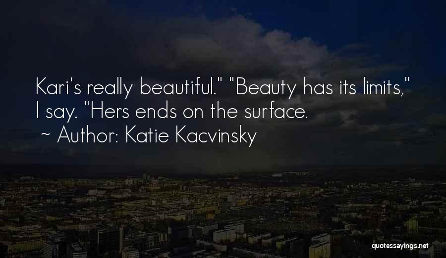 Katie Kacvinsky Quotes 2162544
