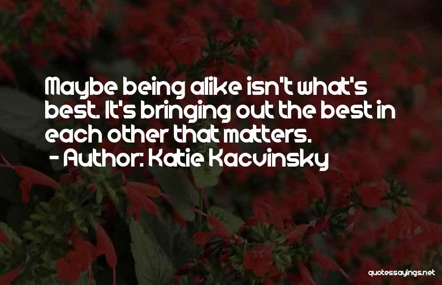 Katie Kacvinsky Quotes 2257844