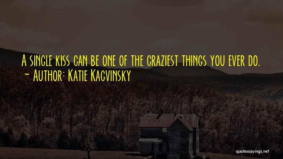 Katie Kacvinsky Quotes 256193