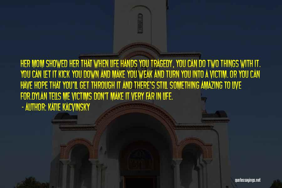 Katie Kacvinsky Quotes 437695