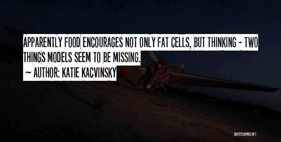 Katie Kacvinsky Quotes 448434