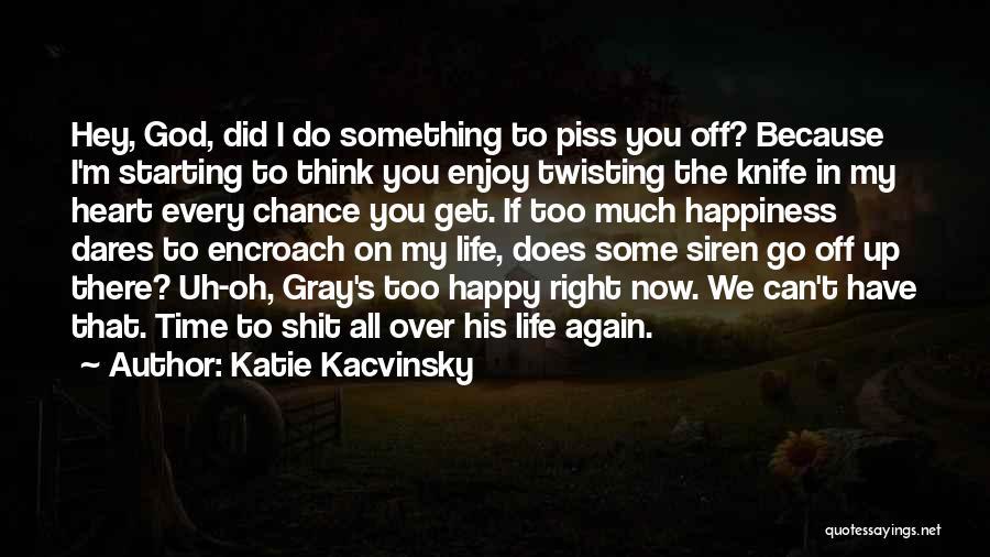 Katie Kacvinsky Quotes 487978