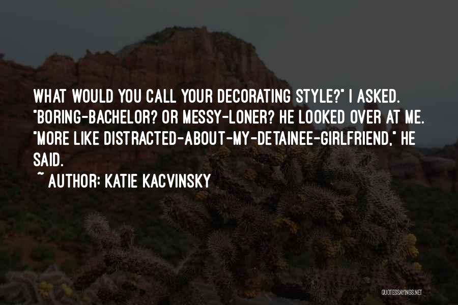 Katie Kacvinsky Quotes 526444