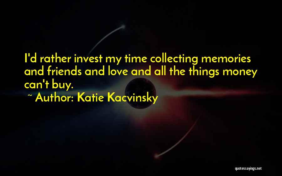 Katie Kacvinsky Quotes 582851