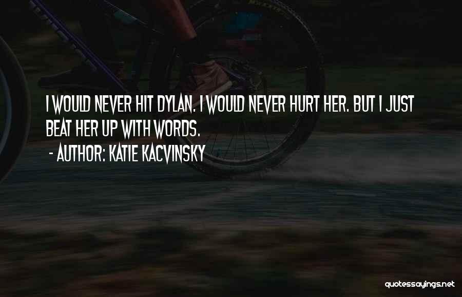Katie Kacvinsky Quotes 603670