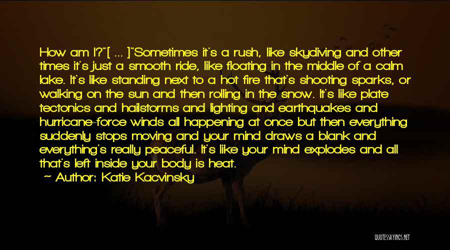 Katie Kacvinsky Quotes 606253