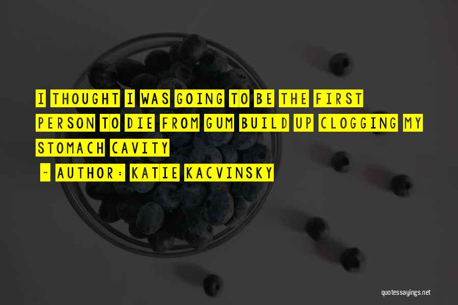 Katie Kacvinsky Quotes 629965