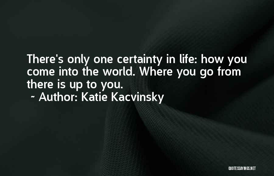 Katie Kacvinsky Quotes 638704