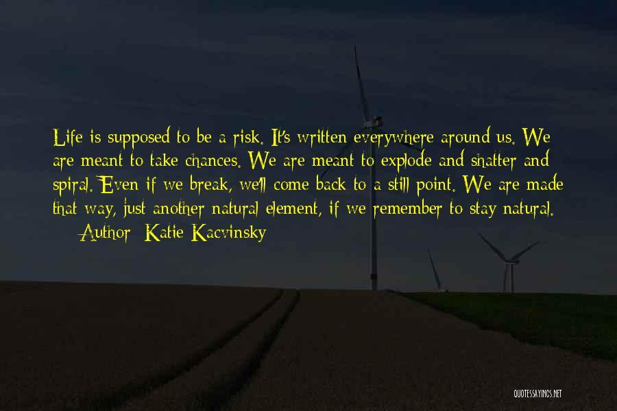 Katie Kacvinsky Quotes 736533