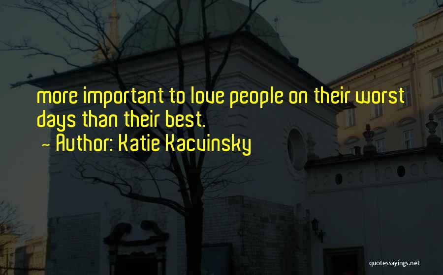 Katie Kacvinsky Quotes 755855