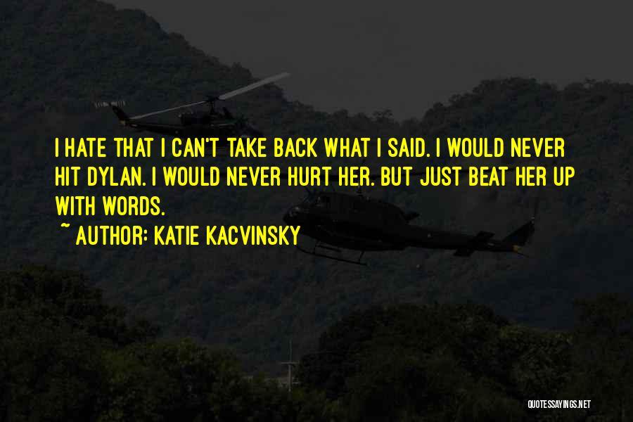 Katie Kacvinsky Quotes 796977