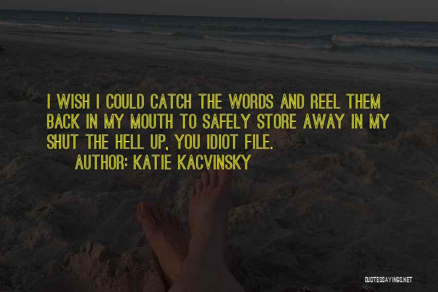 Katie Kacvinsky Quotes 855531