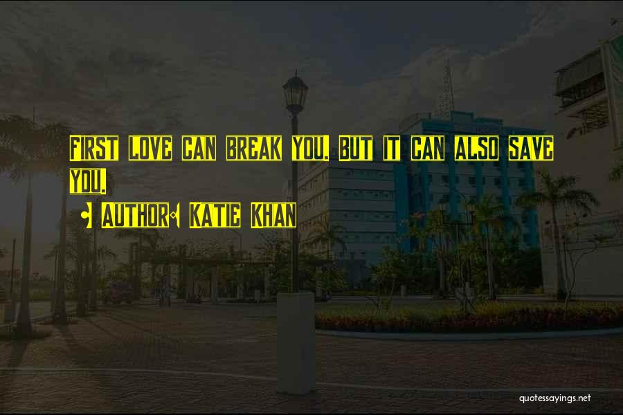 Katie Khan Quotes 511961