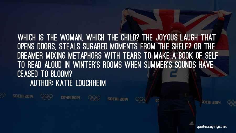 Katie Louchheim Quotes 765380