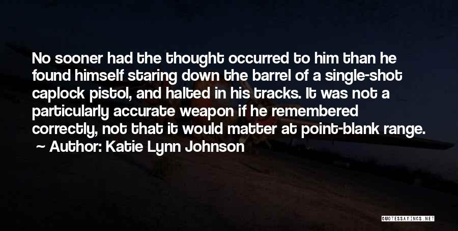 Katie Lynn Johnson Quotes 1491497
