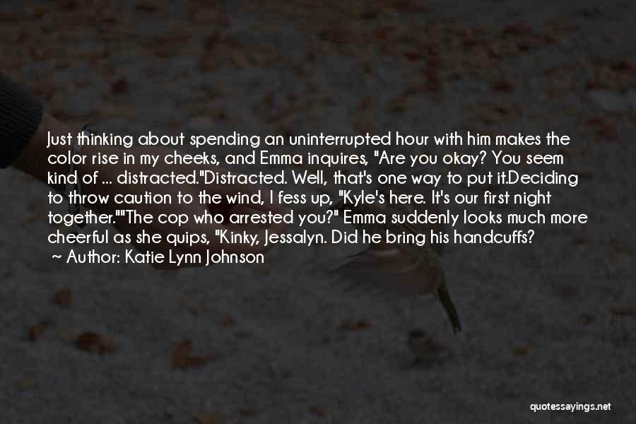 Katie Lynn Johnson Quotes 1536071