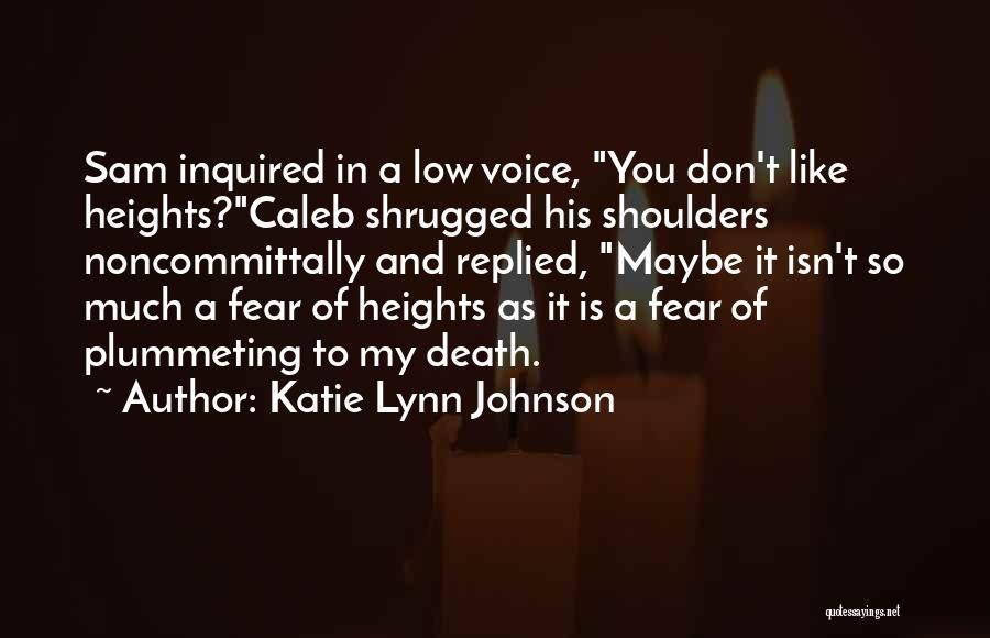 Katie Lynn Johnson Quotes 165395