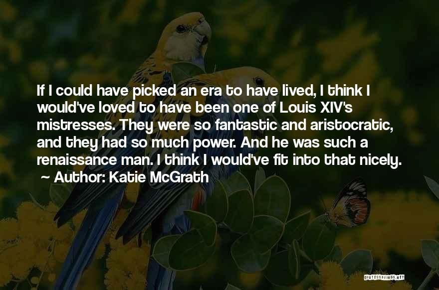 Katie McGrath Quotes 1230811