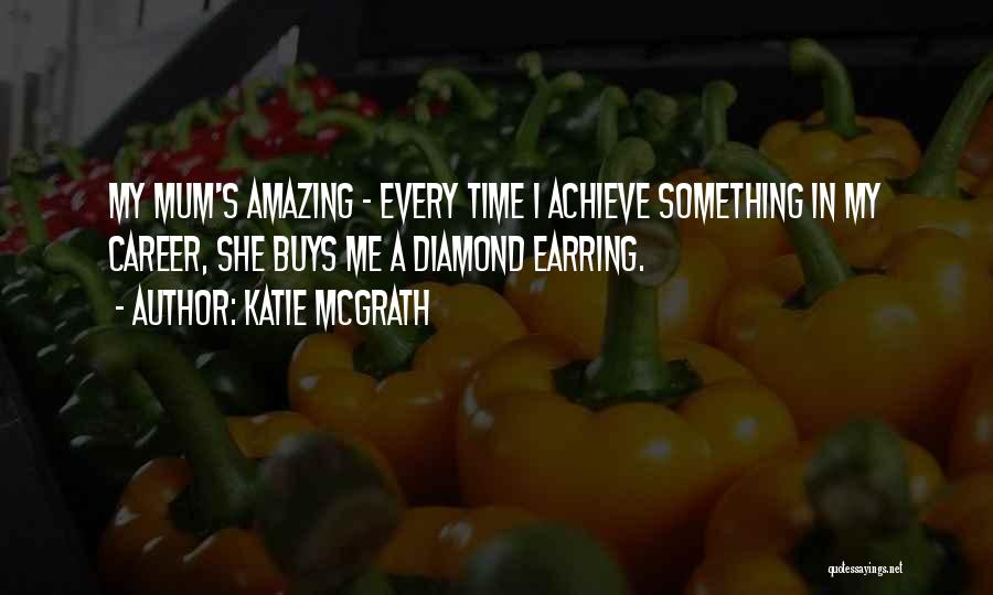 Katie McGrath Quotes 1476617