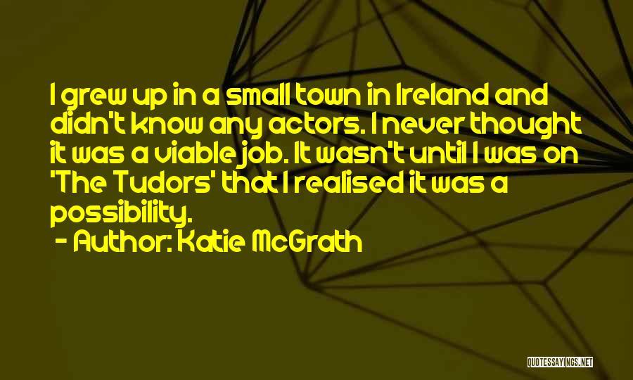Katie McGrath Quotes 1520100