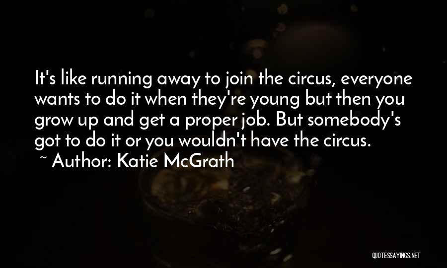 Katie McGrath Quotes 1638679