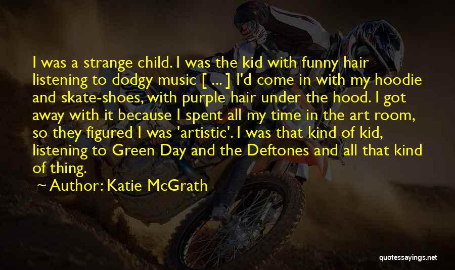 Katie McGrath Quotes 1793446
